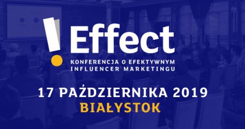 I Effect - konferencja o efektywnym influencer marketingu + wieczorny Panel Dyskusyjny & AfterParty