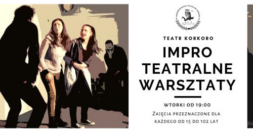 Impro Teatralne - warsztaty