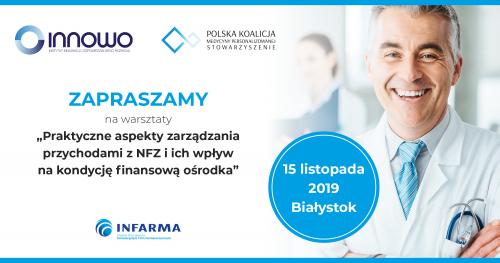 Praktyczne aspekty zarządzania przychodami z NFZ i ich wpływ na kondycję finansową ośrodka_Białystok