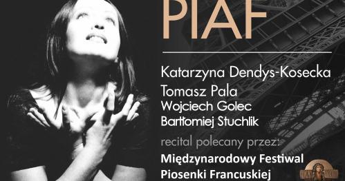 """""""PIAF!"""" - Koncert piosenek Edith Piaf - Katarzyna Dendys-Kosecka - Piwnica pod Baranami"""