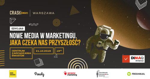 CRASH Mondays № 7:  Nowe media w marketingu [Warszawa]