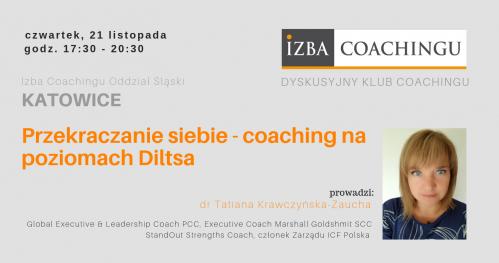 Dyskusyjny Klub Coacha: Przekraczanie siebie - coaching na poziomach Diltsa