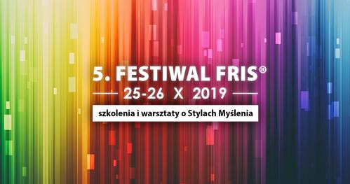 ZWIĘKSZ EFEKTYWNOŚĆ I MOTYWACJĘ ZESPOŁU DZIĘKI FRIS - Festiwal FRIS®