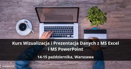 Kurs Wizualizacja i Prezentacja Danych z MS Excel i MS PowerPoint - Warszawa