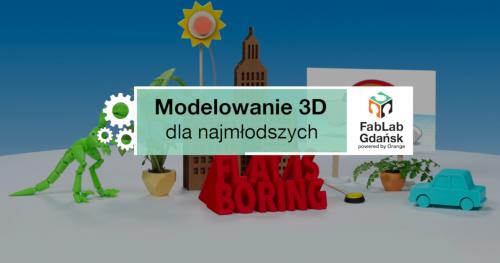 Modelowanie 3D - dla najmłodszych