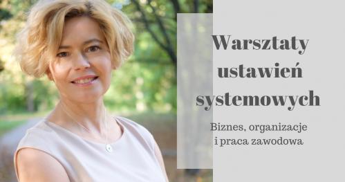 ZMIANA I ROZWÓJ: Ustawienia systemowe w pracy i biznesie z dr Anną Kuberacką