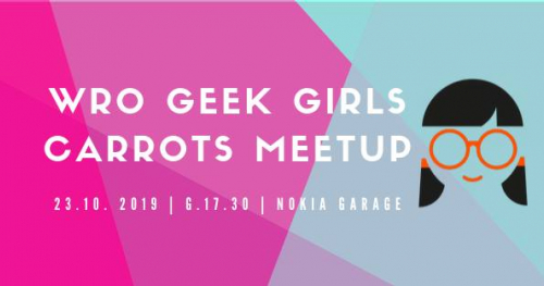 Wrocław Geek Girls Carrots meetup