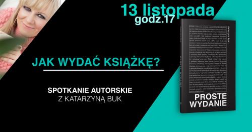 Jak wydać książkę? - spotkanie autorskie z projektantką książek Katarzyną Buk