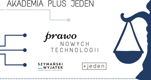 Akademia Plus Jeden - Prosta spółka akcyjna jako nowe rozwiązanie dla branży technologicznej