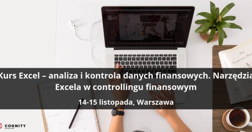 Kurs Excel - analiza i kontrola danych finansowych. Narzędzia Excela w controllingu finansowym - Warszawa
