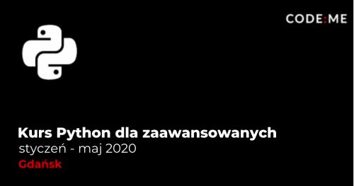 CODE:ME || Python zaawansowany (styczeń - maj) || Gdańsk