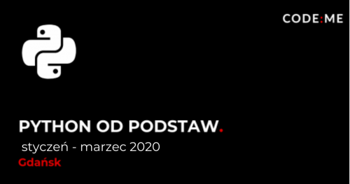 CODE:ME | Python od podstaw (styczeń - marzec ) || Gdańsk
