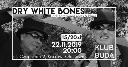 Dry White Bones live @Klub Buda