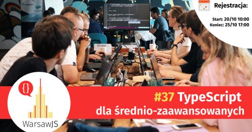 WarsawJS Workshop #37 — TypeScript dla średnio-zaawansowanych