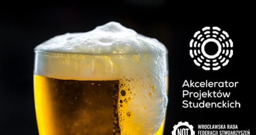 👩🏻🍻👱🏻 Piwo Organizacji Studenckich w NOT Wrocław