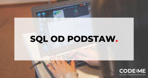 CODE:ME   SQL od podstaw (czerwiec - lipiec 2020)    kurs zdalny