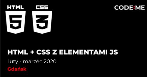 CODE:ME ||  HTML5 i CSS z elementami JavaScript - weekendowo (luty - marzec 2020) || Gdańsk