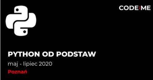 CODE:ME   Python od podstaw (maj - lipiec )    Poznań