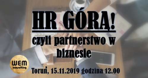 HR GÓRĄ!!!!! czyli partnerstwo w biznesie