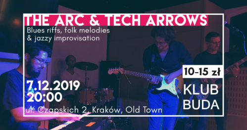 The Arc & Tech Arrows live @Klub Buda