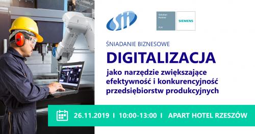 Śniadanie biznesowe: Digitalizacja jako narzędzie zwiększające efektywność i konkurencyjność przedsiębiorstw produkcyjnych