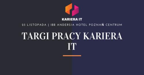 Targi pracy Kariera IT w Poznaniu