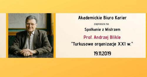 Spotkanie z Mistrzem - Prof. Andrzej Blikle