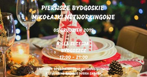 Pierwsze Bydgoskie Mikołajki Networkingowe 2019'