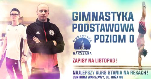Gimnastyka Podstawowa Poziom  0 - Zapisy na listopad !