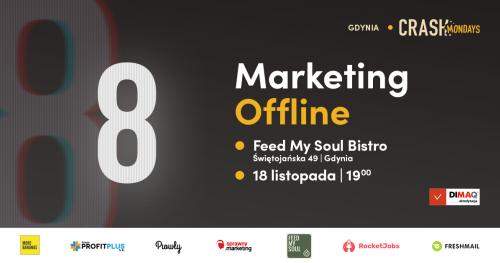 CRASH Mondays № 8: Marketing offline [Gdynia]