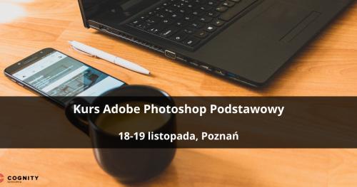 Kurs Adobe Photoshop Podstawowy - Poznań