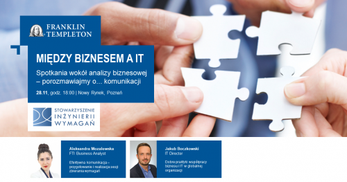 MBiT #4 - Dobre praktyki współpracy biznesu i IT w globalnej organizacji, efektywna komunikacja: planowanie i realizacja udanej sesji zbierania wymagań