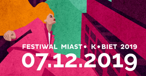 Festiwal Miasto Kobiet 2019