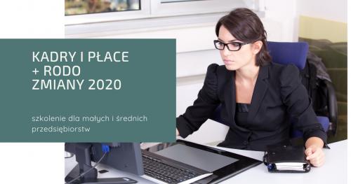 Kadry i płace + RODO / zmiany na 2020 dla MŚP