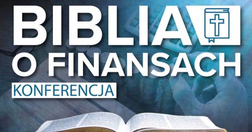 Biblia o Finansach - poznaj biblijne rady dotyczące kariery i finansów
