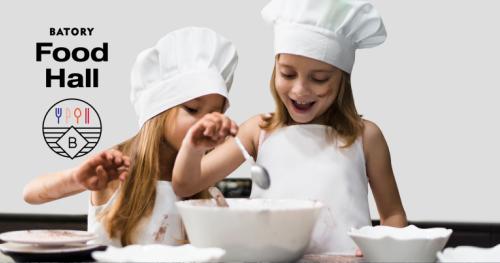 Dziecięca Akademia Kulinarna z Batory Food Hall