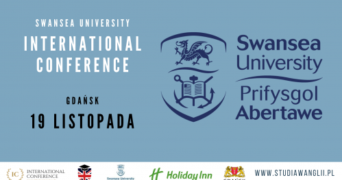 Swansea University International Conference 19.11.2019 Gdańsk