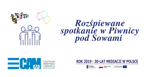 """""""30-lecie mediacji w Polsce"""" - rozśpiewane spotkanie w Piwnicy pod Sowami"""