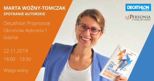 Jak zmotywować się do regularnego biegania? - spotkanie autorskie z Martą Woźny-Tomczak