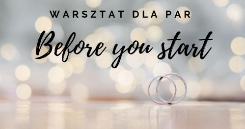 Warsztaty dla par- Before you start