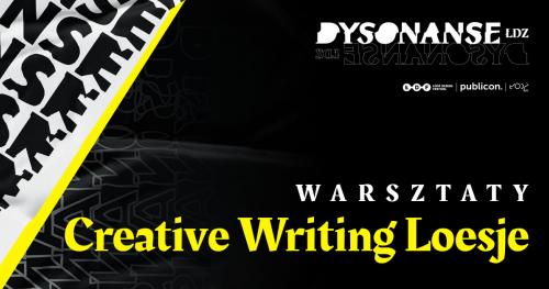 DYSONANSE ŁDZ: Warsztaty kreatywnego pisania z Loesje Polska godz. 17:15