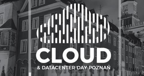 Cloud & Datacenter Day Poznan #4