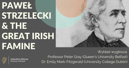 Wykład otwarty: Paweł Strzelecki & the Great Irish Famine