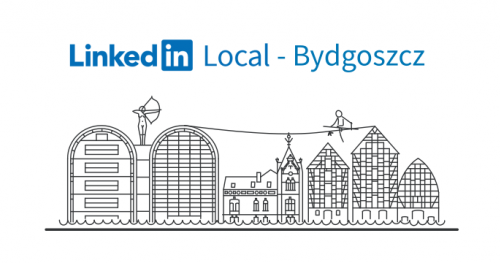 LinkedIn Local Bydgoszcz #6
