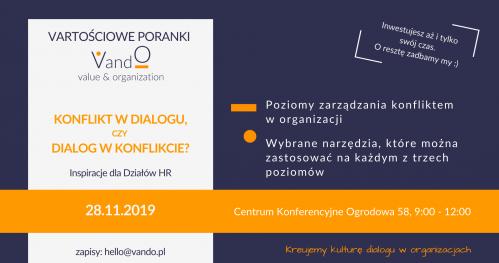 VARTOŚCIowy poranek z VandO. Konflikt w dialogu czy dialog w konflikcie? Inspiracje dla działów HR.