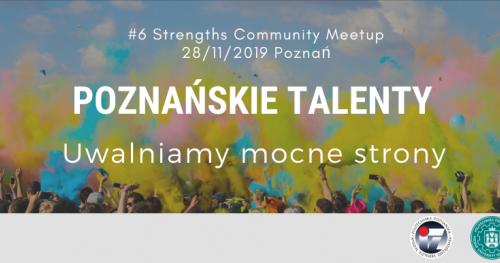 Talenty Gallupa - Strengths Community Meetup Poznań #6 - Poznańskie Talenty - Uwalniamy mocne strony