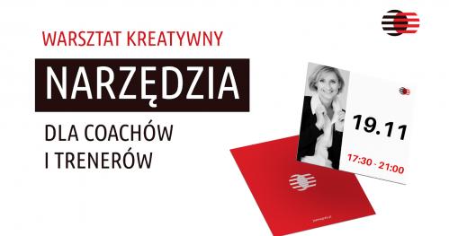 """Warsztat kreatywny """"Narzędzia dla coachów, trenerów i liderów"""" 2"""