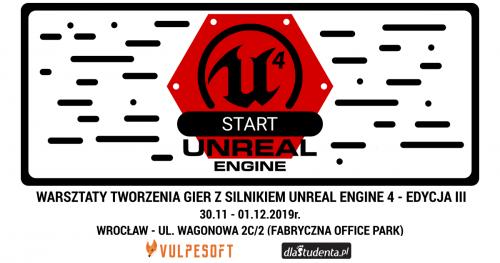 Unreal Engine Start - warsztaty tworzenia gier z silnikiem Unreal Engine, Edycja III