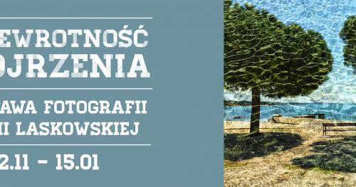 """Wystawa fotografii """"Przewrotność spojrzenia"""" w CH Osowa"""