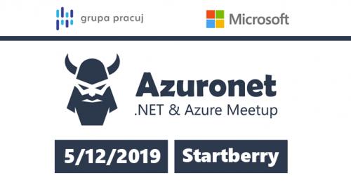Azuronet - Warsaw .NET & Azure Meetup #4